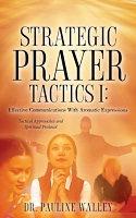 Strategic Prayer Tactics I: Vol. I (Orange)