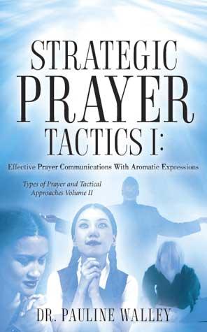 Strategic Prayer Tactics I: Vol. II (Blue)