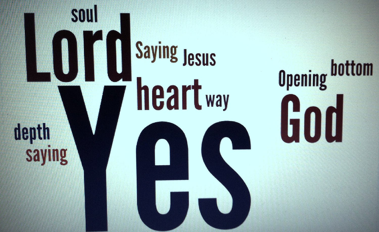 But can you, will you say Yes to God?