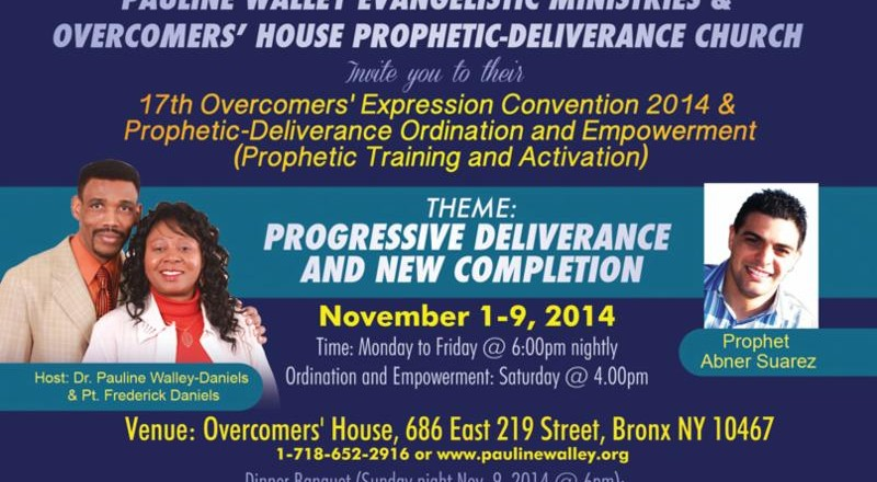 17th Overcomers' Expression Convention 2013  &  Prophetic-Deliverance Ordination  and Empowerment  (Prophetic Training and Activation)