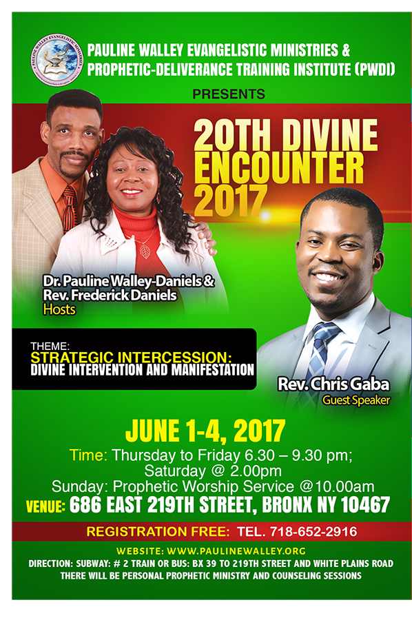 Prophetic-Deliverance Hour With  Dr. Pauline Walley-Daniels Theme: 9 Days Prayer Fast for Sacrificial Evangelism May 1-9, 2017  Segment II