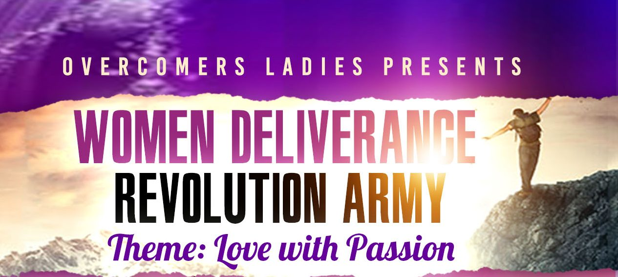 Overcomers House Women Deliverance Revolution Army