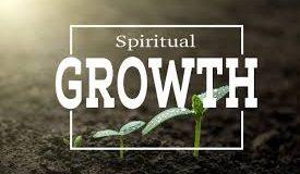 Importance of Spiritual Growth