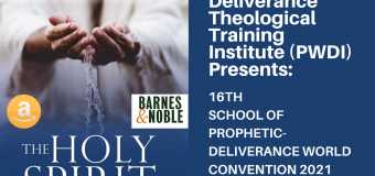 16TH SCHOOL OF PROPHETIC DELIVERANCE WORLD CONVENTION 2021- Registration Form